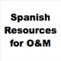 Spanish Resources for Orientation and Mobility