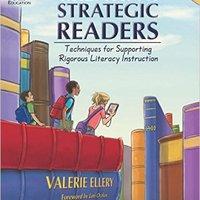 """""""Creating Strategic Readers""""   by: Valerie Ellery"""