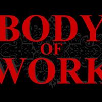 My Body of Work