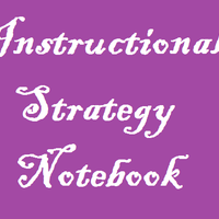 Instructional Strategies Notebook