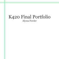 K420 Final Portfolio