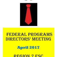 April 2017 Federal Programs Directors' Meeting