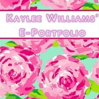 Kaylee Williams' E-Portfolio