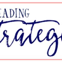 Reading Strategies:  Applying the 12