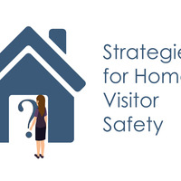 Strategies for Home Visitor Safety AHVN