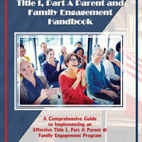 Title I, Part A Parent and Family Engagement Handbook