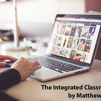 Matthew Bell_ AET/562 -The Integrated Classroom