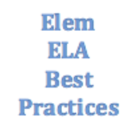 K- 5 ELA Best Practices