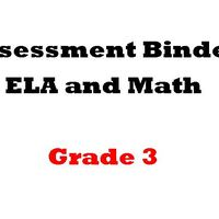 Grade 3 ELA  and Math Assessment Binder