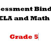 Grade 5 ELA  and Math Assessment Binder