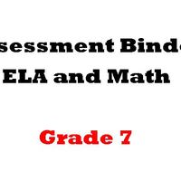 Grade 7 ELA  and Math Assessment Binder