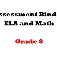Grade 8 ELA  and Math Assessment Binder