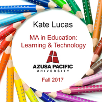 Kate Lucas - MA in Education: Learning & Technology, APU