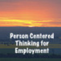 Person Centered Thinking for Employment