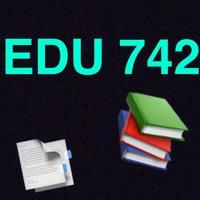 EDU 742