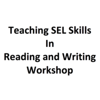 Teaching SEL in Lit. Workshop
