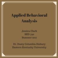SED 790 Applied Behavior Analysis Jessica Clark