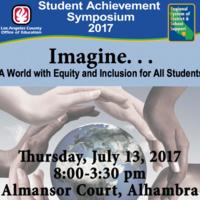 2017 Student Achievement Symposium - RSDSS LACOE