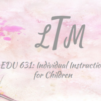 EDU 631 Individual Instruction for Children: Lindsey Todd