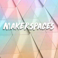 Makerspaces 2018