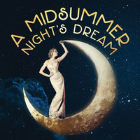 A Midsummer Night's Dream: Annotated Text