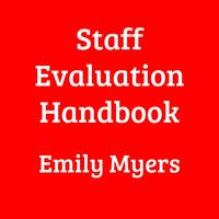 Staff Handbook: Hiring, Evaluation, and Firing