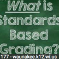 Standards Based Grading and Reporting