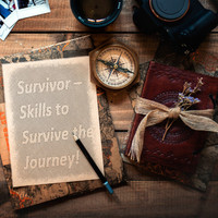 Survivor ��� Skills to Survive the Journey! 2018