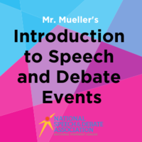 Mr. Mueller's Introduction to Speech and Debate Events