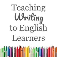 Teaching Writing to English Learners in 3rd-5th Grades