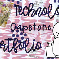 Technology Capstone Portfolio