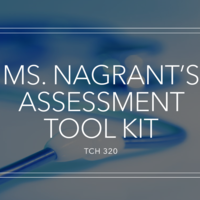 Ms. Nagrant's Assessment Tool Kit