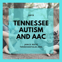 Tennessee Autism and AAC 2019