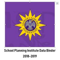 Sanchez 2018-2019 School Planning Institute- Data Binder