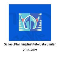 Monterey Vista 2018-2019 School Planning Institute- Data Binder