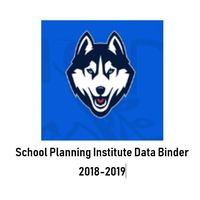 Hillcrest  2018-2019 School Planning Institute- Data Binder