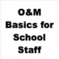 O&M Basics for School Staff