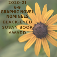 2020-21 Black-Eyed Susan 6-9 Graphic Novel Nominees