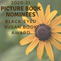 2020-21 Black-Eyed Susan Picture Book Nominees