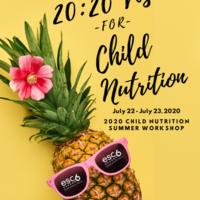 2020 Region 6 Child Nutrition Summer Workshop