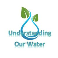 Understanding Our Water