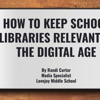 How to Keep Libraries Relevant in the Digital Age