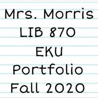 Sally Morris Library Media Specialist Exit Portfolio