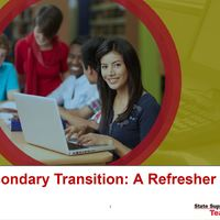 Secondary Transition: A Refresher