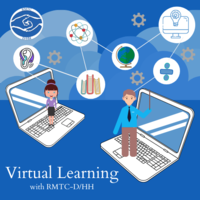 Virtual Learning and Students who are D/HH