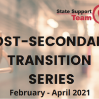 Spring 2021 Post-Secondary Transition Series Resources
