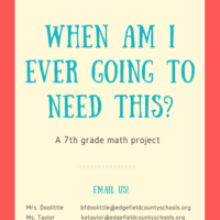 """""""When Am I Going to Need This?"""" Math Project"""