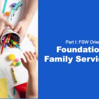 FSW Orientation Series