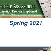 Alternate Assessment Participation Process Explained - 2021