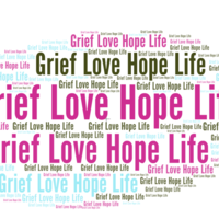 Grief + Love  + Hope + Life